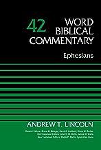 Ephesians, Volume 42 (Word Biblical Commentary)