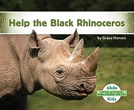 Help the Black Rhinoceros (Little Activists: Endangered Species)