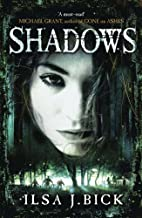 Shadows: Book 2 of the Ashes trilogy (The Second Book in the Ashes Trilogy) by Ilsa J. Bick (27-Sep-2012) Paperback