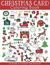 "Christmas Card Coloring Book: 32 Cards to ""cut-out"" and decorate. Christmas themed coloring activities for adults and kids..."