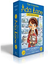 The Complete Ada Lace Adventures: Ada Lace, on the Case; Ada Lace Sees Red; Ada Lace, Take Me to Your Leader; Ada Lace and...