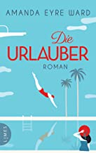 Die Urlauber: Roman (German Edition)