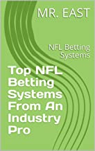 Top NFL Betting Systems From An Industry Pro: NFL Betting Systems