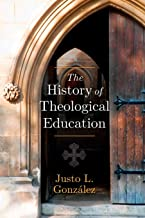 Best the history of theological education Reviews