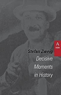Decisive Moments in History: Twelve Historical Miniatures