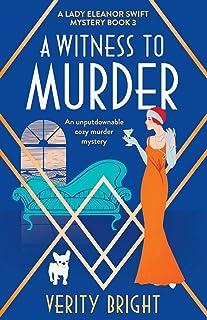 A Witness to Murder: An unputdownable cozy murder mystery
