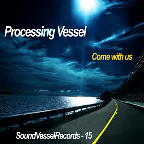 Come With Us (D M P Remix) by Processing Vessel on Amazon