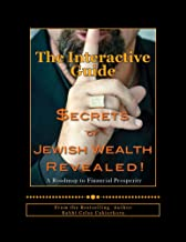 Secrets of Jewish Wealth Revealed: The Interactive Guide