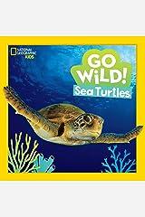 Go Wild! Sea Turtles (National Geographic Kids) Kindle Edition