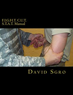 F.I.G.H.T. C.U.T. S.T.A.T. Manual (English Edition)