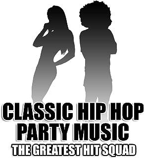 Classic Hip Hop Party Music [Clean]