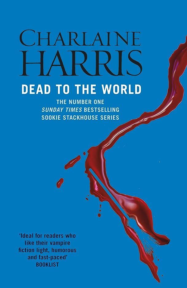 属するカロリーシンボルDead To The World: A True Blood Novel (Sookie Stackhouse Book 4) (English Edition)