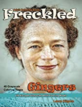 Adult Coloring Books Freckled Gingers: Life Escapes Grayscale Adult Coloring Books 48 grayscale coloring pages freckles, r...