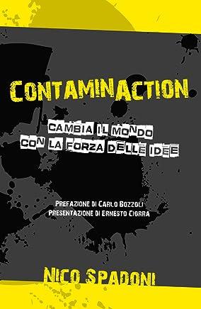 ContaminAction: Cambia il mondo con la forza delle idee