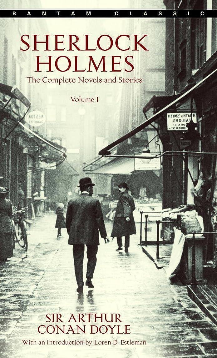 ハンドブッククルーズ極地Sherlock Holmes: The Complete Novels and Stories Volume I (Sherlock Holmes The Complete Novels and Stories Book 1) (English Edition)