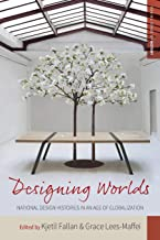 Designing Worlds: National Design Histories in an Age of Globalization: 24