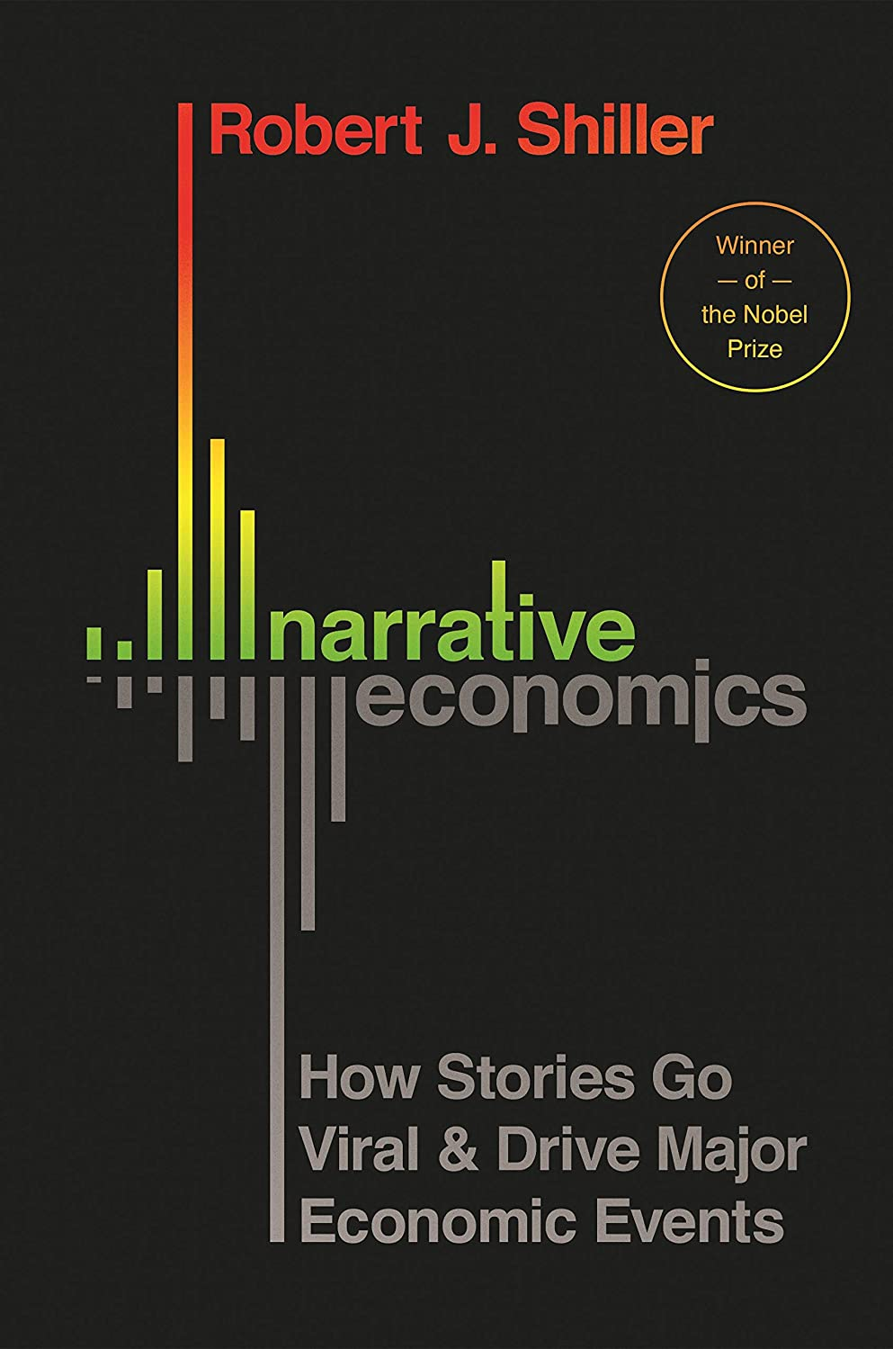 ペイントコンペ四Narrative Economics: How Stories Go Viral and Drive Major Economic Events (English Edition)