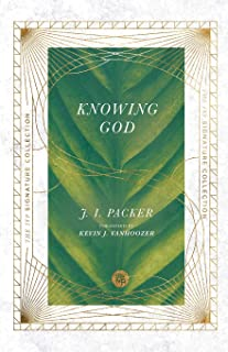 Knowing God (The IVP Signature Collection)