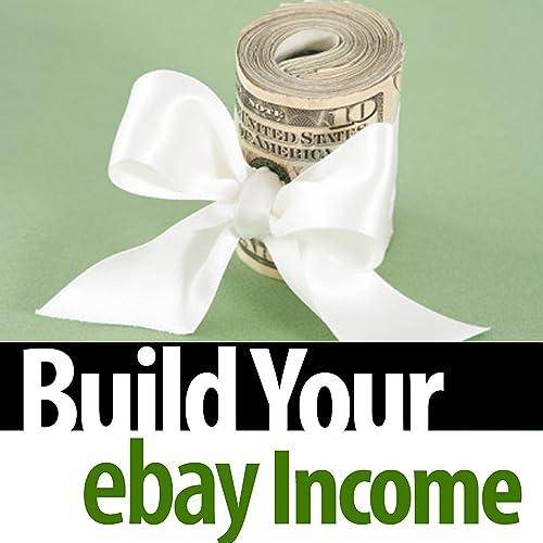 Build Your Ebay Income By Online Auction Secrets On Amazon Music Amazon Com