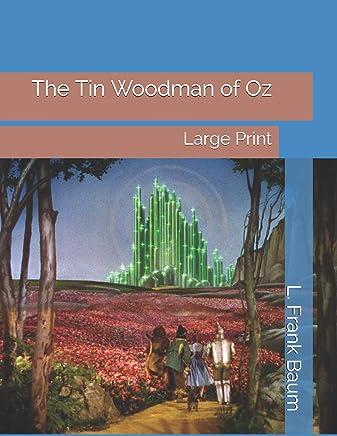 The Tin Woodman of Oz: Large Print