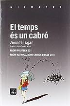 El temps és un cabró (Mirmanda) (Catalan Edition)