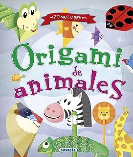 Mi Primer Libro De Origami de Animales (100 manualidades)