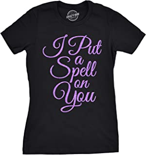Womens I Put A Spell On You Tshirt Funny Halloween Movie Tee for Ladies