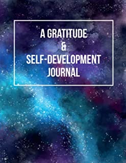 """A Gratitude and Self-Development Journal: Journey to a """"NEW YOU"""" - A journal for you to keep track of the basics of what i..."""