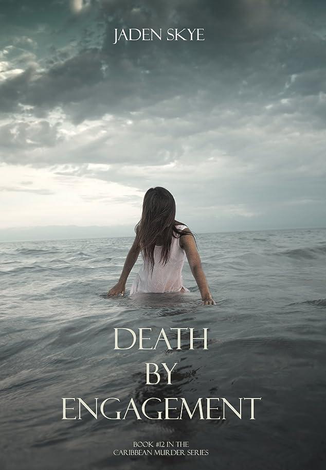 おびえた極小テラスDeath by Engagement (Caribbean Murder Series, Book 12)
