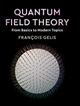 Quantum Field Theory: From Basics to Modern Topics