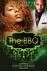 The BBQ: Lovers Holiday (The BBQ Series) (Volume 2) Paperback
