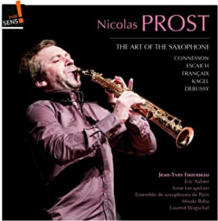 Digital Booklet: The Art of the Saxophone: Nicolas Prost