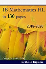 IB Mathematics HL in 130 pages: 2018-2020 Broché