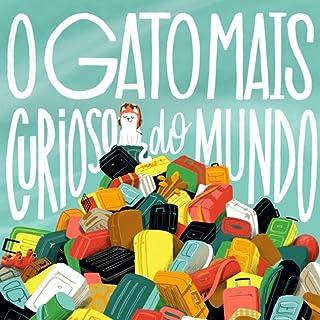 O Gato Mais Curioso do Mundo (feat. Punch Audio)