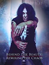 Behind the Beauty: Remixing the Chaos