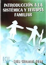 Introducción a la sistémica y terapia familiar