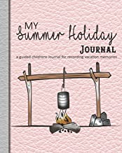 My summer holiday Journal: A guided prompt log book for recording holiday memories and adventures for children - Pink leather effect with campfire design