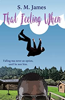 That Feeling When: LGBT+ Summer Camp Romance (The #lovehim Series Book 1) (English Edition)