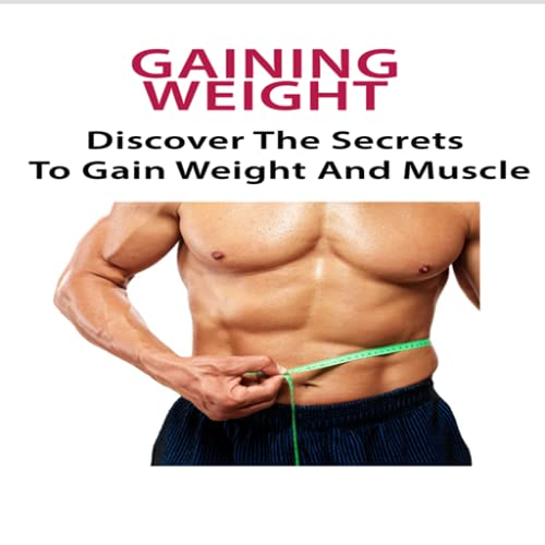 Gain Weight : How To Gain Weight : Discover The Secrets To Gain Weight And Muscle! - Tips To Gain weight for The Skinner Guy