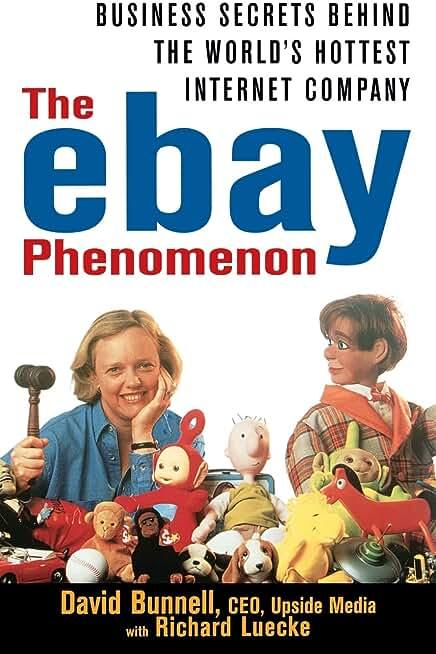 The ebay Phenomenon: Business Secrets Behind the World′s Hottest Internet Company