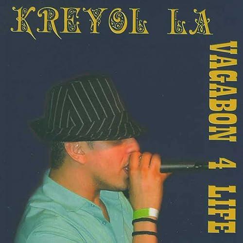 kreyol la vagabond 4 life mp3