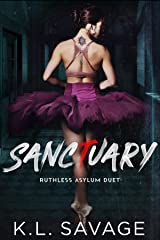 Sanctuary (RUTHLESS ASYLUM (A RUTHLESS UNDERWORLD NOVEL) Kindle Edition