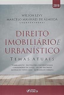 Direito imobiliário e urbanístico: Temas atuais - 1ª edição - 2019