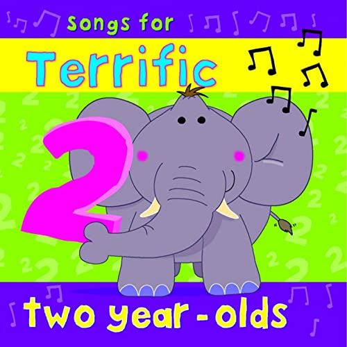 Songs for Terrific Two Year Olds