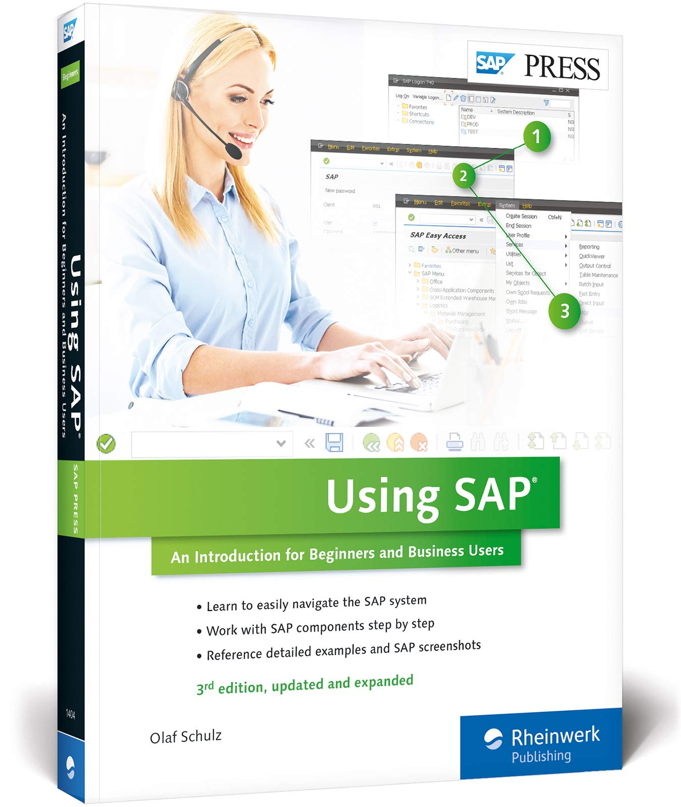 Using SAP ERP: An Introduction for Beginners and Business Users