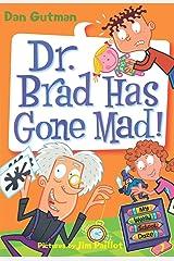 My Weird School Daze #7: Dr. Brad Has Gone Mad! (English Edition) Format Kindle
