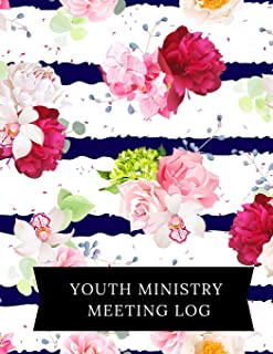 Youth Ministry Meeting Log: Church Meeting Minutes Notebook | Secretary Logbook Journal |Meeting Log | Business Minute Record Book Paperback – September 16, 2018