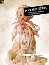 Best haunted doll videos Reviews
