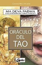 Oráculo del Tao: El I Ching, en un nuevo enfoque iluminado (Spanish Edition)