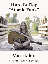 """How To Play""""Atomic Punk"""" By Van Halen - Guitar Tabs & Chords"""